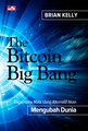The Bitcoin Big Bang