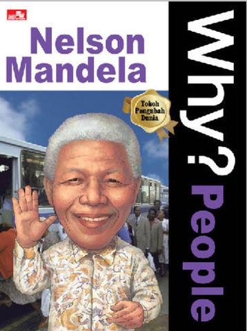 Why? People - Nelson Mandela