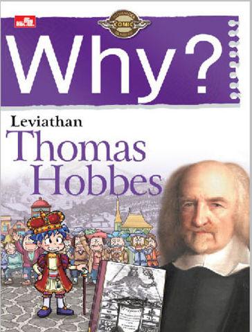 Why? Leviathan (Thomas Hobbes)