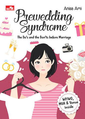 Prewedding Syndrome