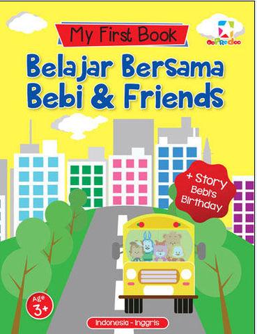 My First Book: Belajar Bersama Bebi & Friends