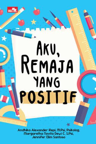 Aku, Remaja yang Positif