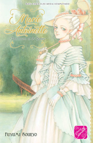 Marie Antoinette ~ The Youth of A Queen ~