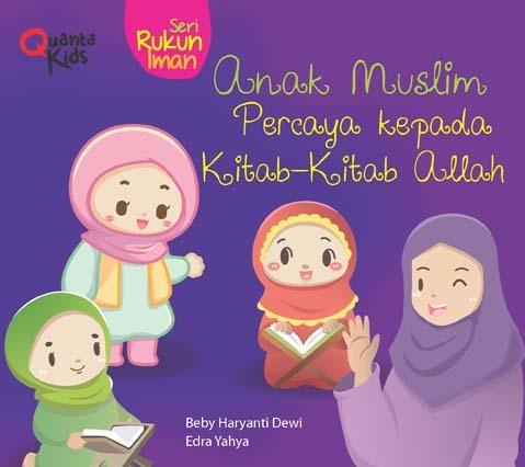 Boardbook Seri Rukun Iman: Anak Muslim Percaya kepada Kitab-Kitab Allah