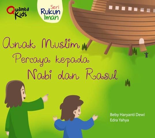 Boardbook Seri Rukun Iman: Anak Muslim Percaya kepada Nabi dan Rasul