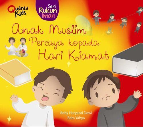 Boardbook Seri Rukun Iman: Anak Muslim Percaya kepada Hari Kiamat
