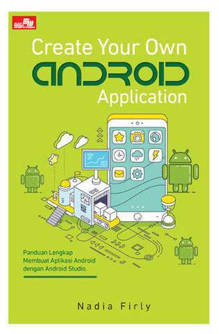 Create Your Own Android Application