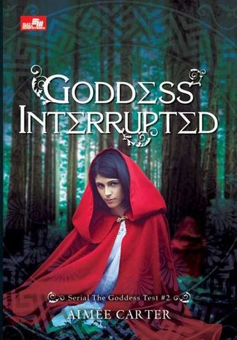 Goddess Interrupted (The Goddess Test #2)