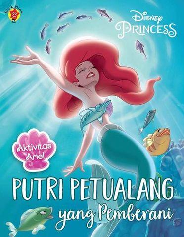Aktivitas Ariel: Putri Petualang yang Pemberani