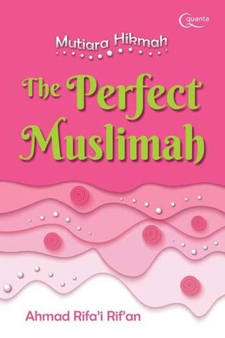 Mutiara Hikmah The Perfect Muslimah