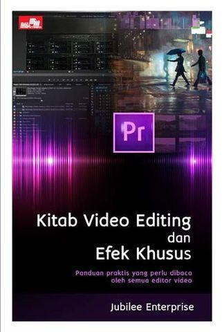 Kitab Video Editing dan Efek Khusus Jubilee Enterprise