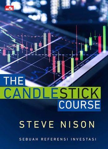 THE CANDLESTICK COURSE - Sebuah referensi investasi