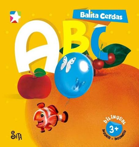Board book  Balita Cerdas  2 Bahasa : ABC