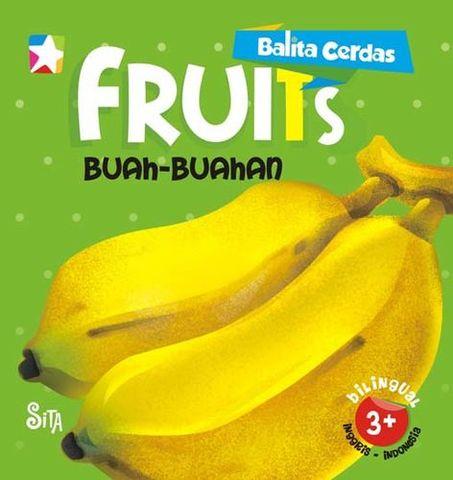 Board book  Balita Cerdas  2 Bahasa : Fruits