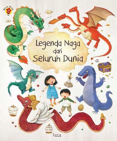 Legenda Naga dari Seluruh Dunia