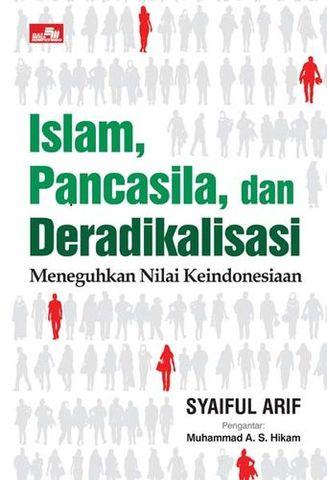 Islam, Pancasila dan Deradikalisasi