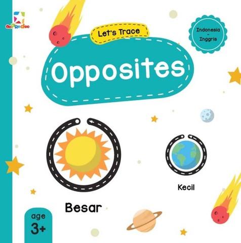 Opredo Let`s Trace: Opposites