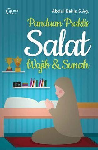 PANDUAN PRAKTIS SALAT WAJIB & SUNAH