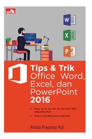 Tips & Trik Office  Word, Excel, dan PowerPoint 2016