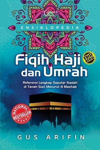 Ensiklopedia Fiqih Haji dan Umrah Edisi Revisi