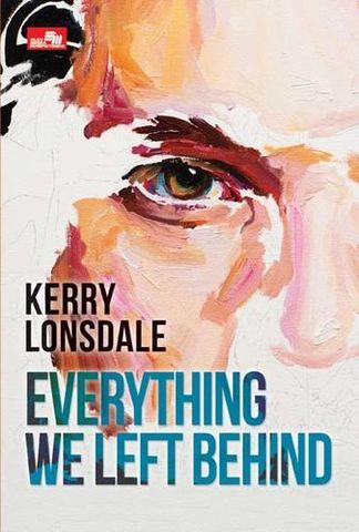 Everything We Left Behind (Everything #2)