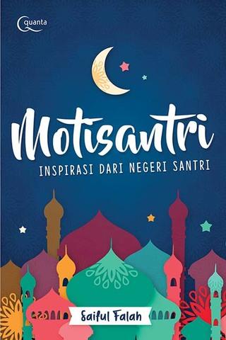 Motisantri: Inspirasi dari Negeri Santri