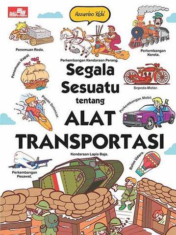 Segala Sesuatu tentang Alat Transportasi