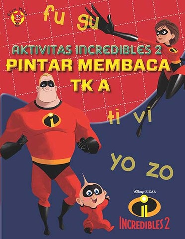 Aktivitas Incredibles 2: Pintar Membaca TK A