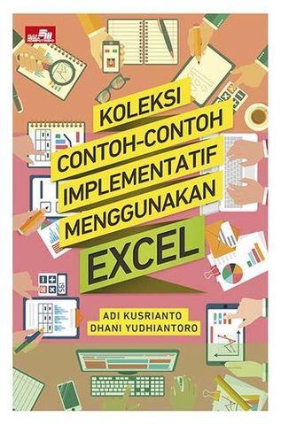 Koleksi Contoh-Contoh Implementatif Menggunakan Excel