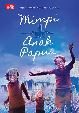 Mimpi Anak Papua