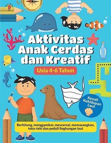 Aktivitas Anak Cerdas dan Kreatif: Kenali Kehidupan Laut