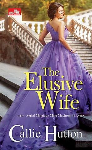 HR: The Elusive Wife (Marriage Mart Mayhem #1)
