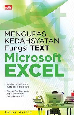 Mengupas Kedahsyatan Fungsi TEXT Microsoft Excel