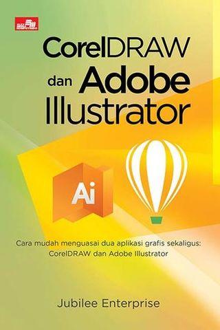 CorelDRAW dan Adobe Illustrator