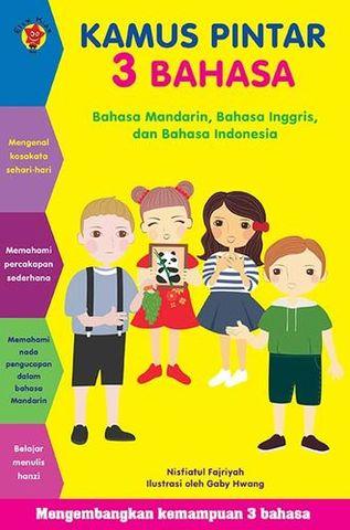 Kamus Pintar 3 Bahasa (Bahasa Mandarin, Inggris, dan Indonesia)