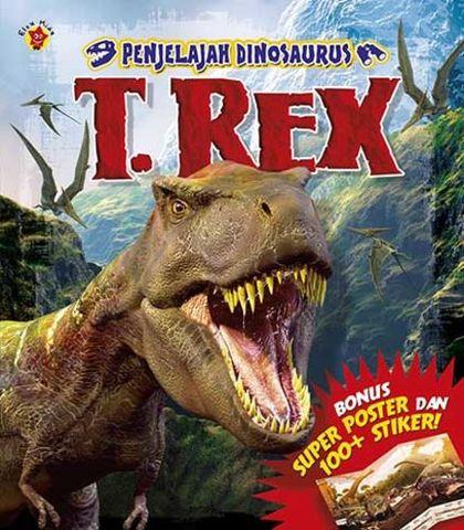 Penjelajah Dinosaurus: T-Rex