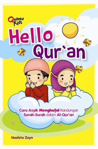 Flash Card: Hello Qur`an (Cara Asyik Menghafal Kandungan Surah-Surah dalam Al-Qur`an)