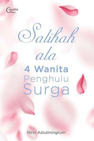 Salihah ala 4 Wanita Penghulu Surga