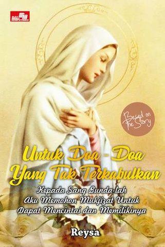 Untuk Doa-Doa yang Tak Terkabulkan
