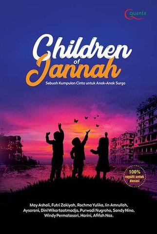 Children of Jannah: Sebuah Kumpulan Cinta untuk Anak-Anak Surga