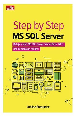 Step by Step MS SQL Server