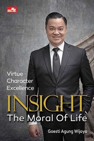 Insight The Moral of Life (Virtue-Character-Excellence)
