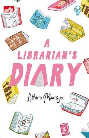 LIT: A Librarian`s Diary Athira Marsya