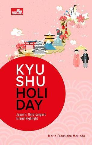 KYUSHU HOLIDAY