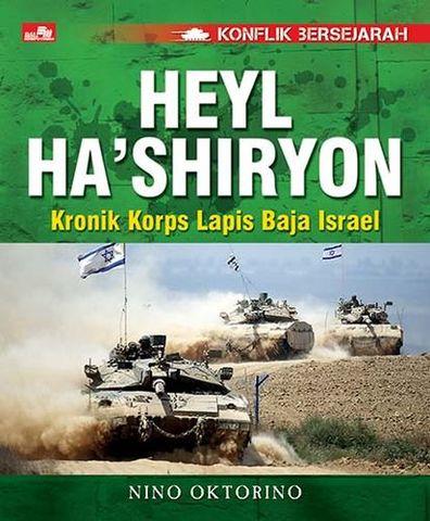 Konflik Bersejarah - Heyl Ha`shiryon - Kronik Korps Lapis Baja Israel