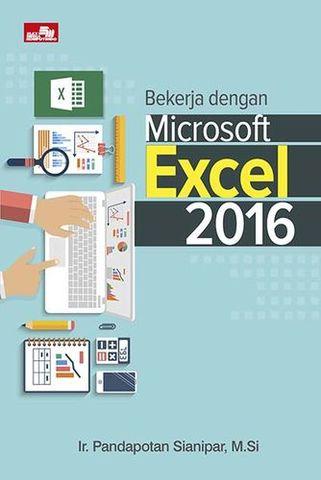 Bekerja dengan Microsoft Excel 2016