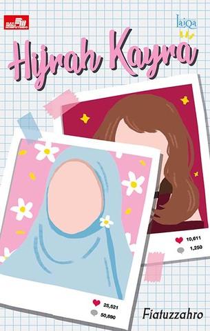 Laiqa: Hijrah Kayra