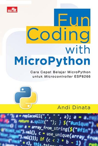 Fun Coding with MicroPython