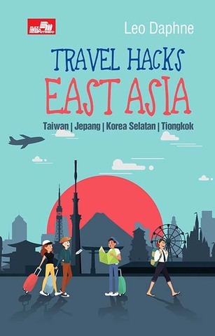 Travel Hacks East Asia