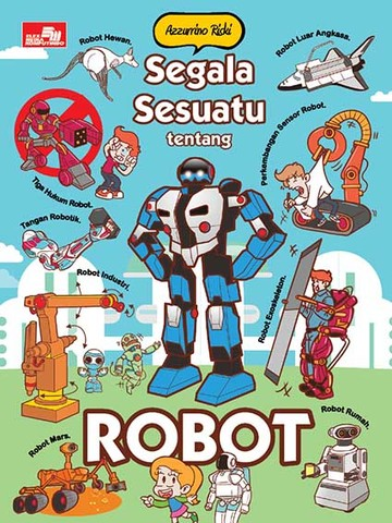 Segala Sesuatu tentang Robot